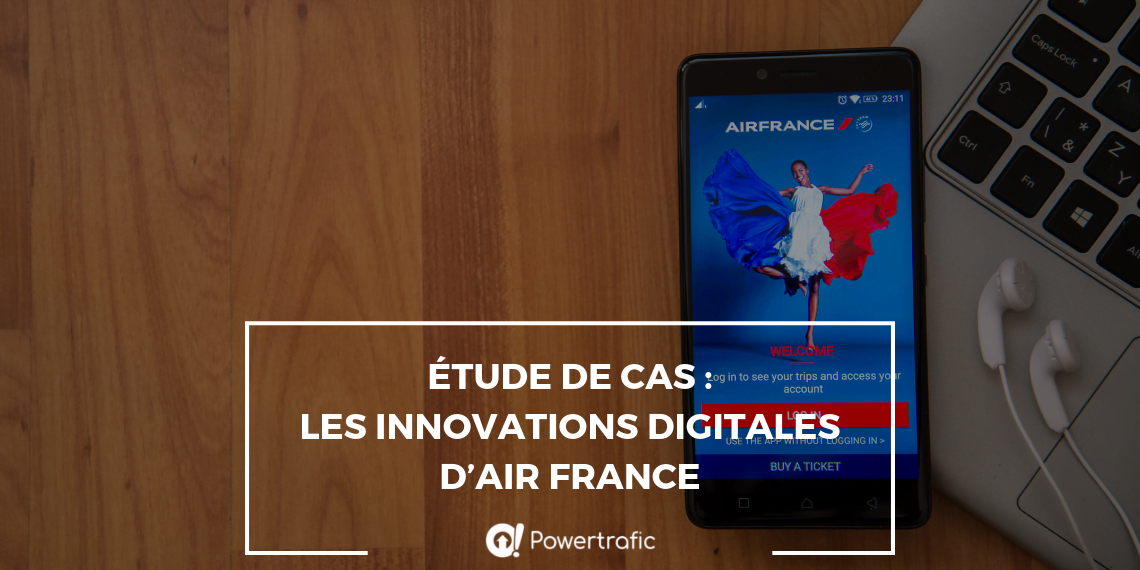 Étude de cas : les innovations digitales d'Air France